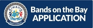 Button-Kiwanis-Bands-on-the-Bay-Application
